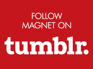 Follow Magnet on Tumblr