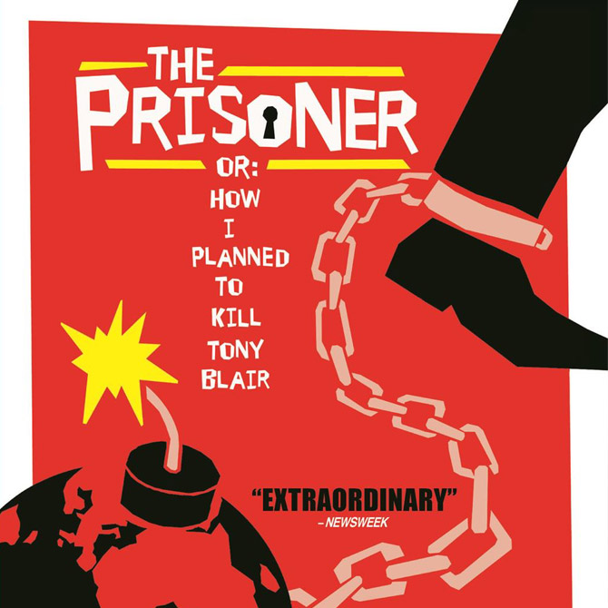 Prisoner: Or How I Killed Tony Blair