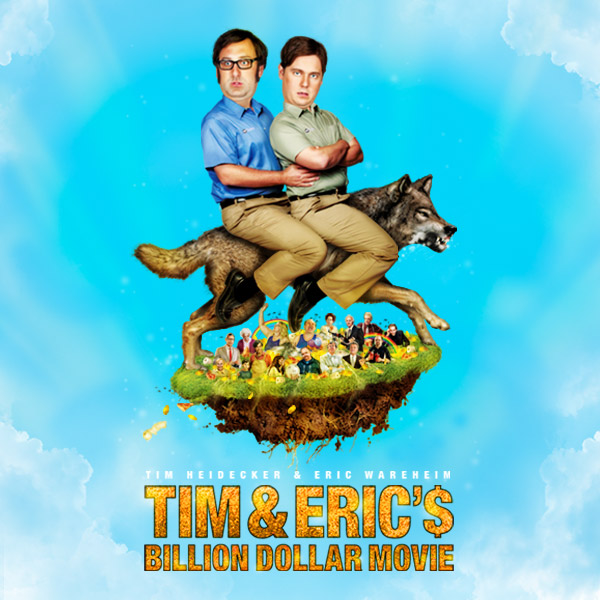 Tim and Eric's Billion Dollar Movie - Meet the Director and Actor