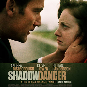 Shadow Dancer (Official Movie Site) - Starring: Clive Owen, Andrea